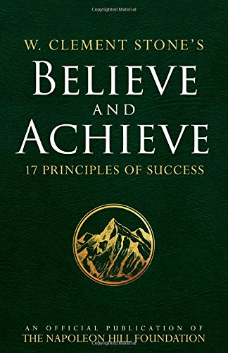 Believe and Achieve - 17 principles of success