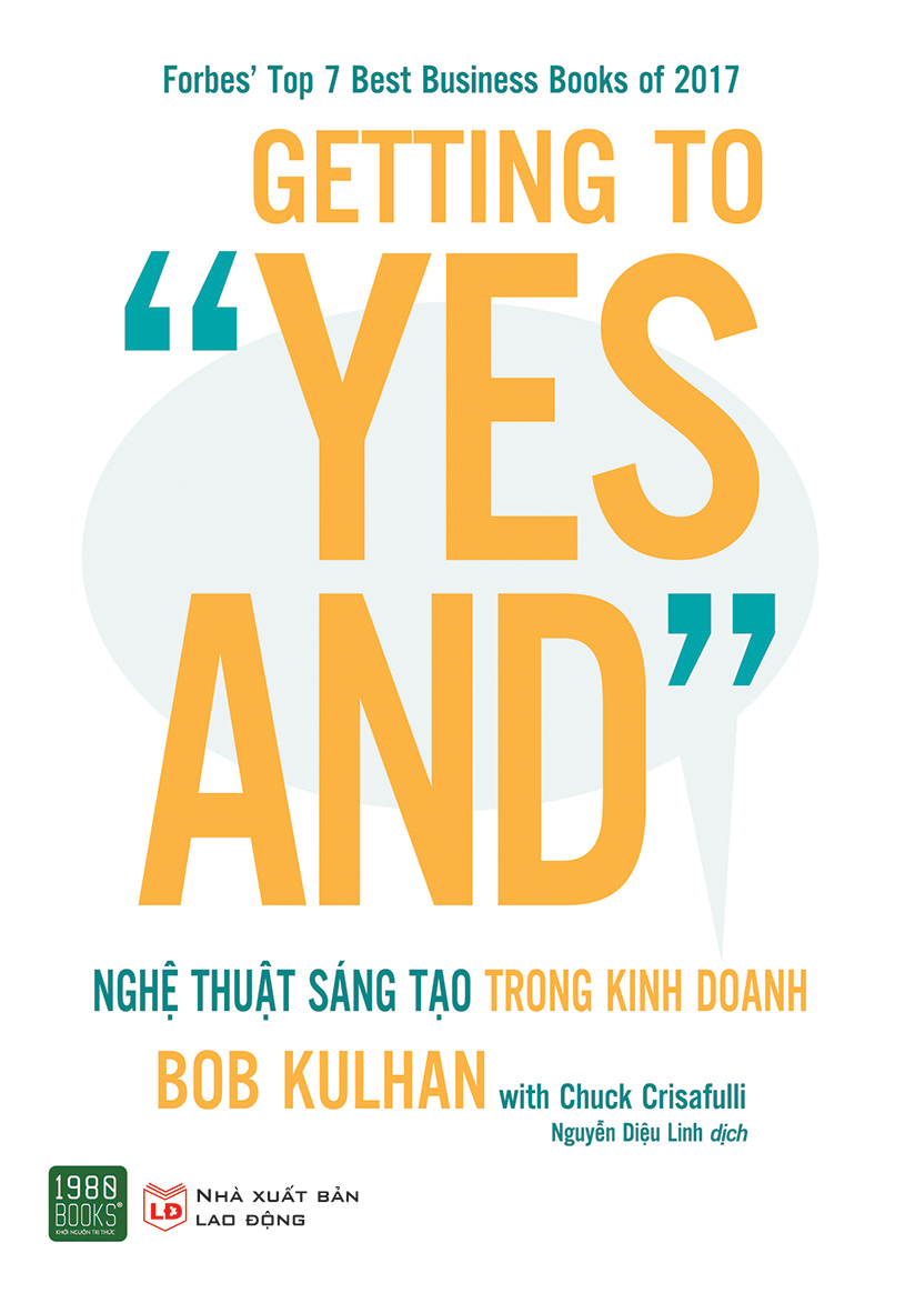 GETTING TO 'YES AND': Nghệ thuật sáng tạo trong kinh doanh